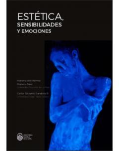 Estética, sensibilidades y emociones: II Encuentro Latinoamericano de Investigadores sobre Cuerpos y Corporalidades en las Culturas. Actas de la Mesa 14
