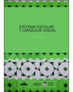 Sistema escolar y lenguaje visual