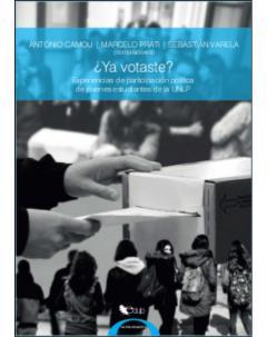 ¿Ya votaste? Experiencias de participación política de jóvenes estudiantes de la UNLP