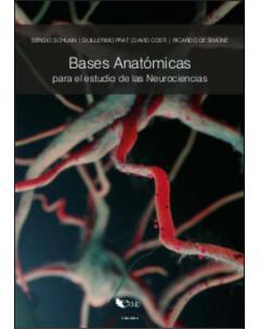 Bases anatómicas para el estudio de las neurociencias