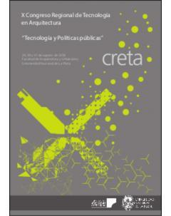 X Congreso Regional de Tecnología en Arquitectura: tecnología y políticas públicas