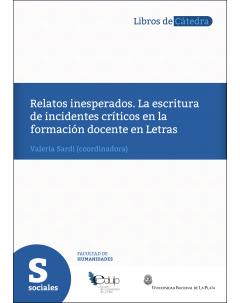 Relatos inesperados: La escritura de incidentes críticos en la formación docente en Letras