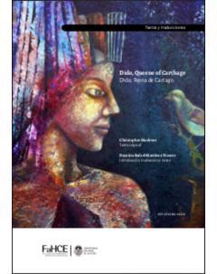 Dido, Queene of Carthage. Dido, reina de Cartago: Edición bilingüe