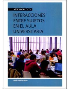 Interacciones entre sujetos en el aula universitaria: Investigación bibliográfica