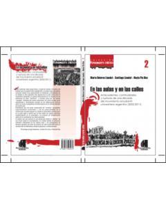 En las aulas y en las calles: Antecedentes, continuidades y rupturas de una década del movimiento estudiantil universitario argentino (2002-2011)