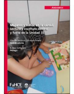Mujeres y niños en la cárcel: Lectura y escritura dentro y fuera de la Unidad 33