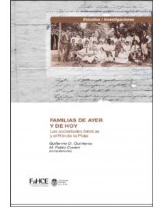 Familias de ayer y de hoy: Las sociedades ibéricas y el Río de la Plata