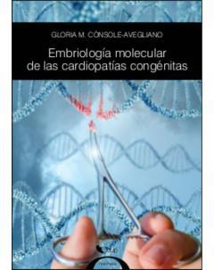 Embriología molecular de las cardiopatías congénitas