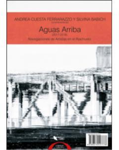 Aguas arriba (2017-2018): Navegaciones de artistas en el Riachuelo