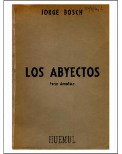 Los abyectos: Farsa dramática en cuatro actos