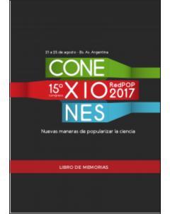 XV Congreso de la RedPOP2017: Conexiones, nuevas maneras de popularizar la ciencia