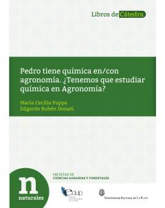 Pedro tiene Química en/con Agronomía: ¿Tenemos que estudiar Química en Agronomía?