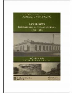 Las Flores, historias de la vida cotidiana (1856 - 1956): Tomo II
