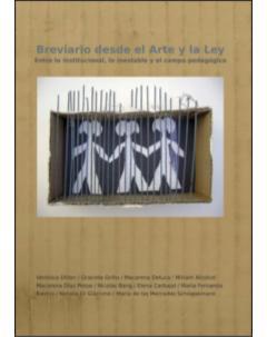 Breviario desde el arte y la ley: Entre lo institucional, lo inestable y el campo pedagógico