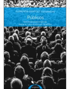 Públicos: Aproximaciones empíricas desde la Comunicación en Argentina