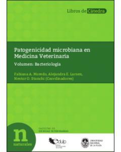 Patogenicidad microbiana en Medicina Veterinaria: Volumen: Bacteriología