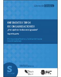 Diferentes tipos de organizaciones. ¿Por qué no todas son iguales? Segunda parte