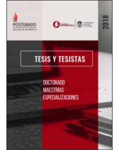 Facultad de Informática - Tesis y tesistas: Año 2018
