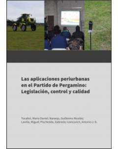 Las aplicaciones periurbanas en el partido de Pergamino: legislación, control y calidad