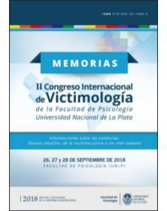 II Congreso Internacional de Victimología: Intervenciones sobre las violencias: nuevos desafíos: de la multidisciplina a los inter-saberes