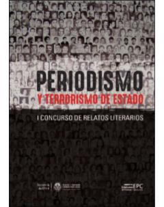 Periodismo y terrorismo de Estado: I Concurso de Relatos Literarios