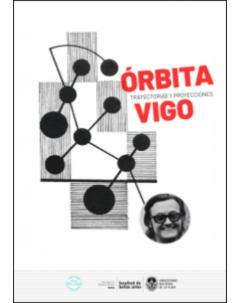 Órbita Vigo: Trayectorias y proyecciones