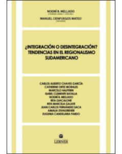 ¿Integración o desintegración? Tendencias en el regionalismo sudamericano
