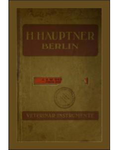 Katalog der Instrumenten-Fabrik für Tiermedizin H. Hauptner