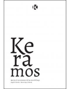 Keramos: Aportes al conocimiento de las Artes del Fuego