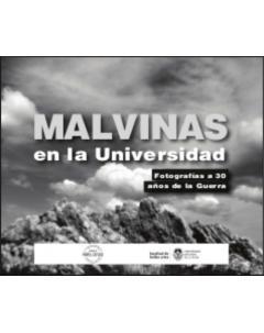 Malvinas en la universidad: Fotografías a 30 años de la guerra