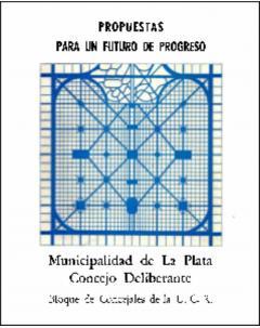 La Plata propuestas para un futuro de progreso