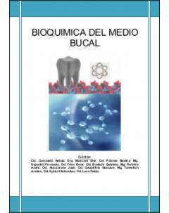 Bioquímica del medio bucal