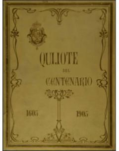 Quijote del Centenario 1605-1905 (láminas) - Tomo 1