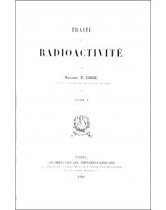 Traité de radioactivité: Tome I