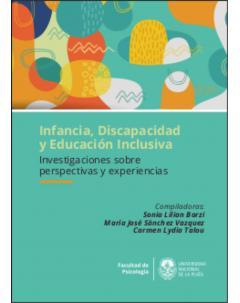 Infancia, discapacidad y educación inclusiva: Investigaciones sobre perspectivas y experiencias