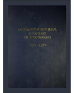 La Universidad Nacional de La Plata en su centenario 1897-1997