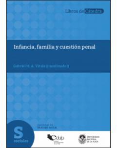 Infancia, familia y cuestión penal