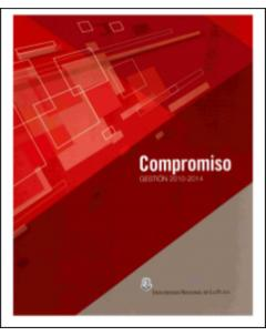 Compromiso Gestión 2010-2014: Pensar nuestra universidad