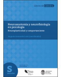 Neuroanatomía y neurofisiología en psicología: Neuroplasticidad y comportamiento