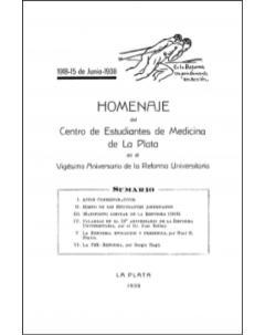 Homenaje del Centro de Estudiantes de Medicina de La Plata en el Vigésimo Aniversario de la Reforma Universitaria: 1918-15 de Junio-1938