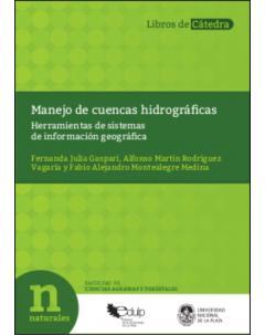 Manejo de cuencas hidrográficas: Herramientas de sistemas de información geográfica