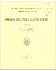 Catálogo de 3710 estrellas galácticas australes: Serie Astronómica - Tomo XIX