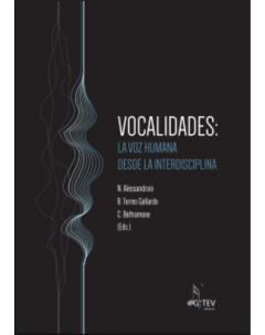 Vocalidades la voz humana desde la interdisciplina