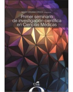 Primer seminario de investigación científica en Ciencias Médicas