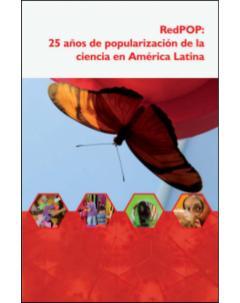 RedPOP 25 años de popularización de la ciencia en América Latina