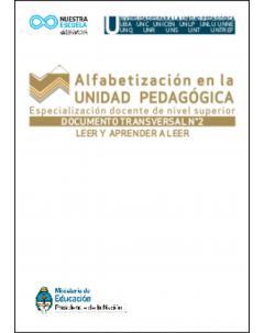 Leer y aprender a leer: Documento transversal Nº 2