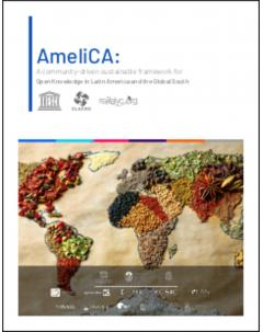 AmeliCA: A community-driven sustainable framework for Open Knowledge in Latin America and the Global South