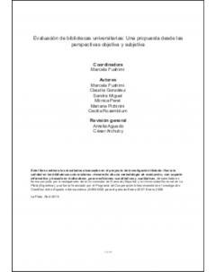Evaluación de bibliotecas universitarias: Una propuesta desde las perspectivas objetiva y subjetiva