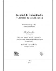 Facultad de Humanidades y Ciencias de la Educación: Documentos y notas para su historia