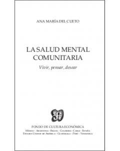 La salud mental comunitaria: Vivir, pensar, desear